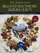 Beloved Baltimore Album Quilts