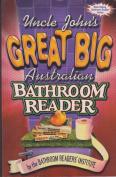 Uncle John's Great Big Australian Bathroom Reader