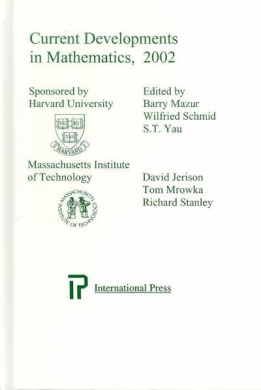 Current Developments in Mathematics 2002: In Honor of Wilfried Schmid and George Lusztig