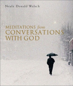 "Meditations from ""Conversations with God"""