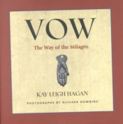 Vow: The Way of Milagro