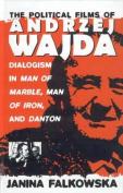 The Political Films of Andrzej Wajda