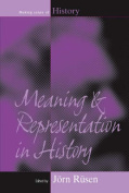 Meaning and Representation in History