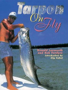 Anglers Book Supply Co 1-57188-270-7 Tarpon On Fly