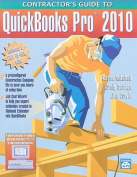 Contractor's Guide to QuickBooks Pro 2010 [With CDROM]