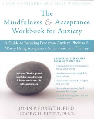 The Act on Anxiety Workbook: Mindfulness and Acceptance Workbook for Anxiety