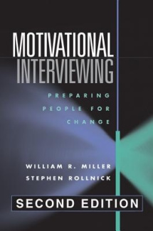 Motivational Interviewing: Preparing People for Change (Applications of Motivational Interviewing)
