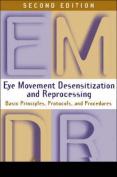Eye Movement Desensitization and Reprocessing