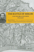 The Battle of Shiloh and the Organizations Engaged [With CDROM]
