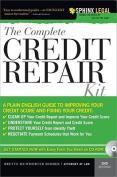 The Complete Credit Repair Kit (Complete Credit Repair Kit