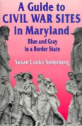 A Guide to Civil War Sites in Maryland