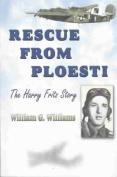 Rescue from Ploesti