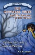 The Witness Tree and the Shadow of the Noose