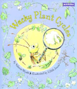 Wacky Plant Cycles