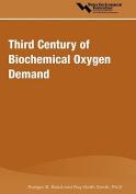 Third Century of Biochemical Oxygen Demand