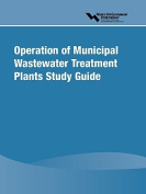 Operation of Municipal Wastewater Treatment Plants Study Guide