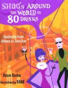 Shag's Around the World in 80 Drinks