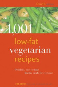 1001 Low-fat Vegetarian Recipes