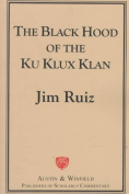 The Black Hood of the Ku Klux Klan