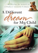 A Different Dream for My Child