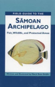 Field Guide to the Samoan Archipelago
