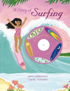 A Story of Surfing [With CD]
