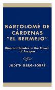 Bartolome De Cardenas 'El Bermejo'