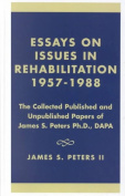 Essays on Issues in Rehabilitation 1957-1988