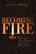 Becoming Fire