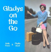 Gladys on the Go