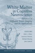 White Matter in Cognitive Neuroscience