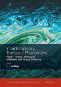 Interdisciplinary Transport Phenomena