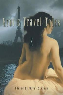 Erotic Travel Tales 2: v. 2