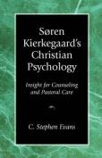 Soren Kierkegaard's Christian Psychology