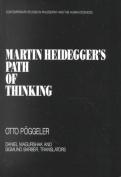 "Martin Heidegger's ""Path of Thinking"""
