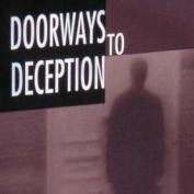 Doorways to Deception