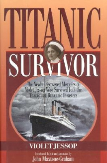 Titanic Survivor: The Newly Discovered Memoirs of Violet Jessop