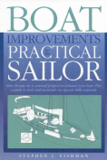 Boat Improvements for the Practical Sailor