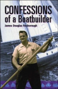 Confessions of a Boatbuilder