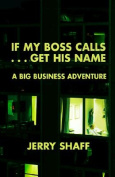 If My Boss Calls...Get His Name