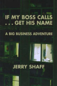 If My Boss Calls-- Get His Name