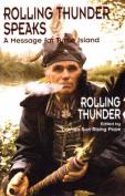 Rolling Thunder Speaks