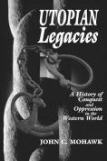 Utopian Legacies