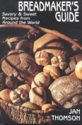 Breadmaker's Guide