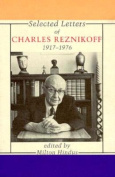 Selected Letters of Charles Reznikoff, 1917-76