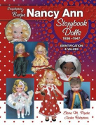 Encyclopedia of Bisque Nancy Ann Storybook Dolls, 1936-1947