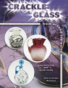 Crackle Glass from Around the World