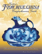 Gaslon's Flow Blue China Comprehensive Guide
