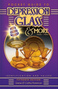 Pocket Guide to Depression Glass & More