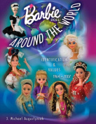 Barbie Doll Around the World 1964-2007